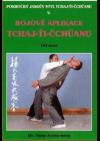 Bojové aplikace tchaj-ťi-čchüanu : Pokročilý Jangův styl III.