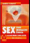 Sex jako obohacení života - Sexuální trénink v sedmi lekcích obálka knihy