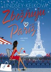 Zbožňuju Paříž