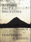 Zápisky Paula Bruntona 14: Inspirace a Nadjá
