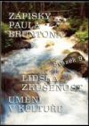 Zápisky Paula Bruntona 9: Lidská zkušenost, Umění v kultuře