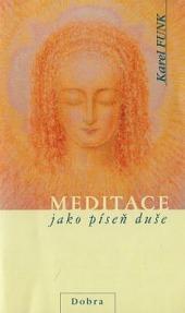 Meditace jako píseň duše obálka knihy