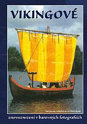 Vikingové - znovuzrození v barevných fotografiích