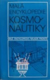 Malá encyklopedie kosmonautiky obálka knihy
