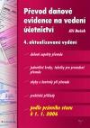 Převod daňové evidence na vedení účetnictví - k 1. 1. 2006