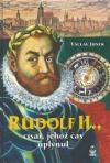 Rudolf II., Císař, jehož čas uplynul obálka knihy