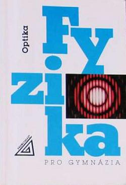 Fyzika pro gymnázia - Optika obálka knihy