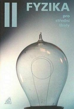 Fyzika pro střední školy - 2. díl obálka knihy