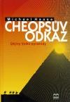 Cheopsův odkaz. Dějiny Velké pyramidy