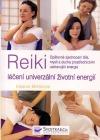 Reiki - léčení univerzální životní energií
