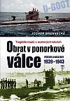 Obrat v ponorkové válce - Příčiny a následky 1939-1943