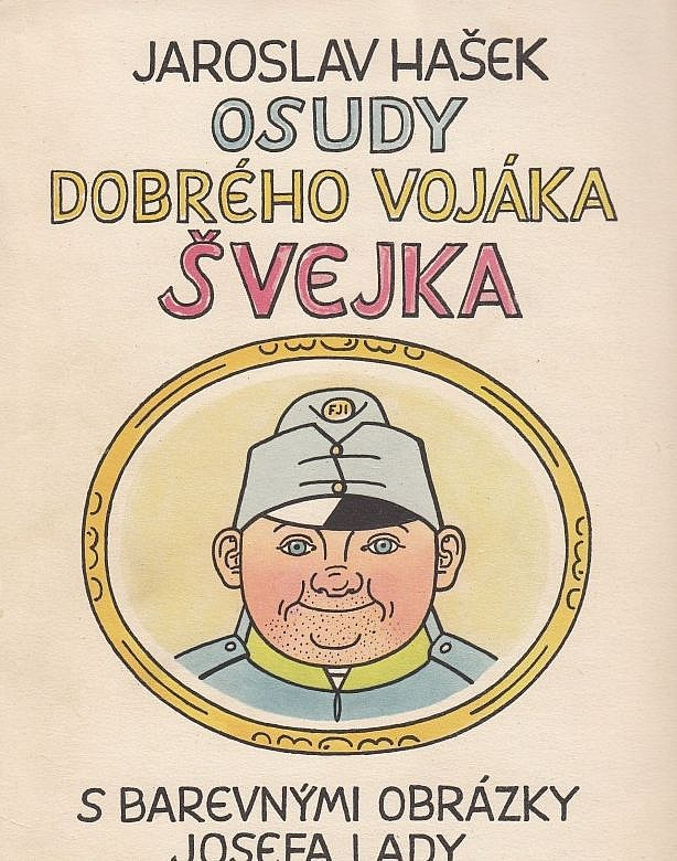 Kniha Osudy dobrého vojáka Švejka za světové války (Jaroslav Hašek)