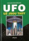 UFO - už jsou tady...