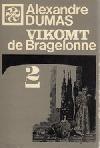 Vikomt de Bragelonne alebo Po desiatich rokoch. 2. zv.