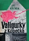 Valigurky z Kopečka