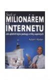 Staň se milionářem na internetu