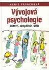 Vývojová psychologie; dětství, dospělost, stáří