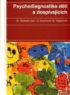 Psychodiagnostika dětí a dospívajících