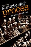 Norimberský proces: Poučení z historie
