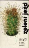 Zelení ježci