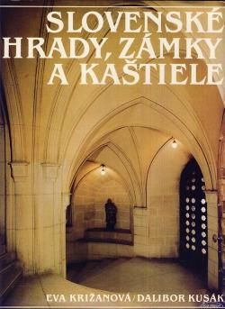 Slovenské hrady, zámky a kaštiele obálka knihy