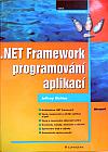 .NET Framework programování aplikací
