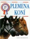 Plemena koní obálka knihy