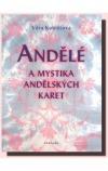 Andělé a mystika andělských karet