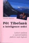 Pět Tibeťanů a inteligence srdcí