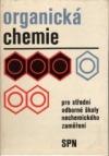 Organická chemie pro střední odborné školy nechemického zaměření
