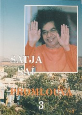Satja Saí Baba promlouvá 3