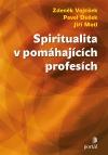 Spiritualita v pomáhajících profesích obálka knihy