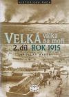 Velká válka na moři. 2. díl – rok 1915