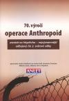70. výročí operace Anthropoid