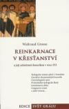 Reinkarnace v křesťanství a její odmítnutí koncilem v roce 553