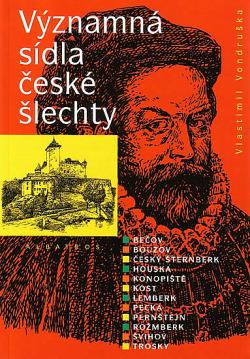 Významná sídla české šlechty obálka knihy