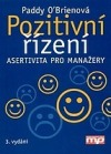 Pozitivní řízení asertivita pro manažery