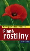 Plané rostliny - Nový průvodce přírodou