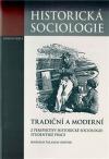 Tradiční a moderní z perspektivy historické sociologie: Studentské práce