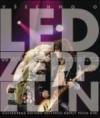 Všechno o Led Zeppelin: ilustrovaná historie nejtvrdší kapely všech dob