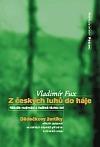 Z českých luhů do háje