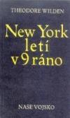 New York letí v 9 ráno