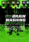 Brainwashing: Manipulace s myšlením