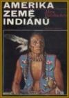 Amerika - země indiánů