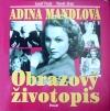 Adina Mandlová - Obrazový životopis