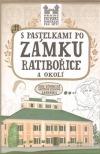 S pastelkami po zámku Ratibořice a okolí obálka knihy