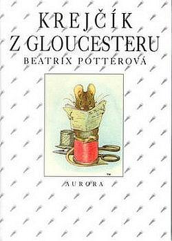 Krejčík z Gloucesteru obálka knihy