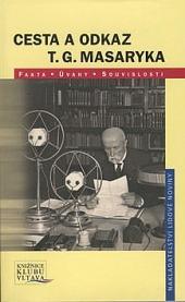 Cesta a odkaz T.G. Masaryka obálka knihy