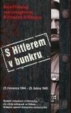 S Hitlerem v bunkru