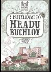 S pastelkami po hradu Buchlov